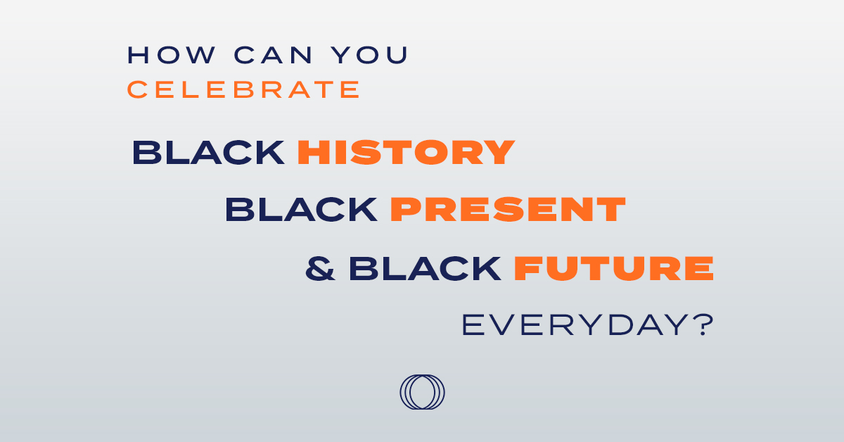 EVOLVE to Lead Celebrates Black Community Leaders Every Day